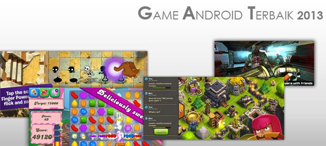 Game Android Terbaik 2013